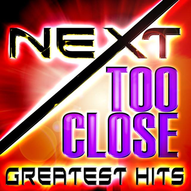 Next Too Close album cover