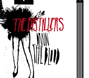 Drain The Blood  - The Distillers