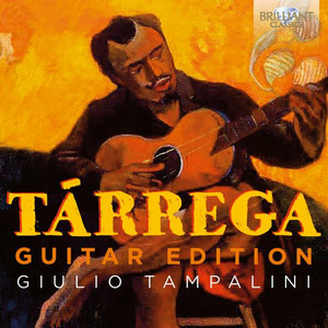 Tárrega: Guitar Edition - Francisco Tarrega