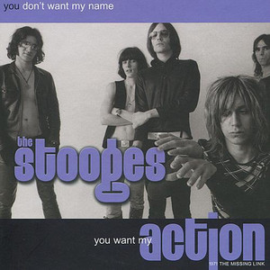 You Don't Want My Name... You Want My Action album