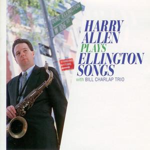 Harry Allen Plays Ellington Songs album