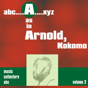 A as in ARNOLD, Kokomo (Volume 2) album