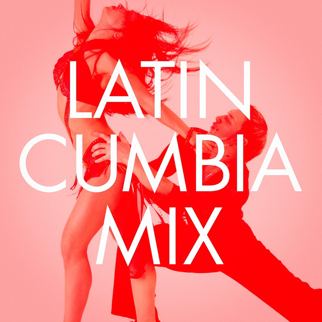 Latin Cumbia Mix