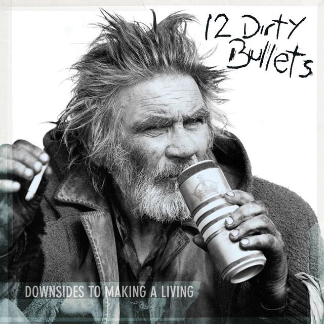 12 Dirty Bullets
