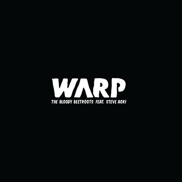 The Bloody Beetroots - Warp 1.9 Lyrics | MetroLyrics