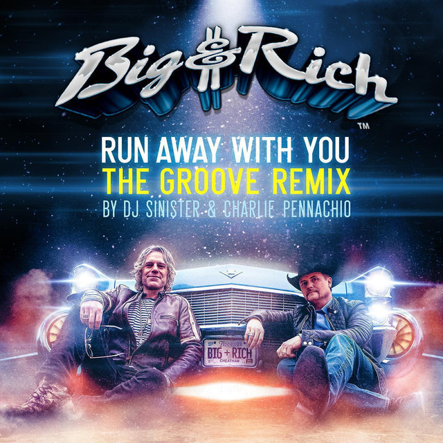 Runaway Feat Khalid: Run Away With You (The Groove Remix) Album By Big & Rich