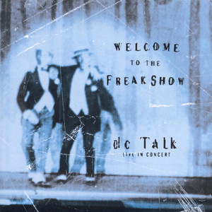Welcome to the Freak Show Live album