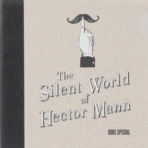 The Silent World of Hector Mann album