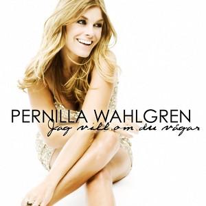 Pernilla Wahlgren, Jag vill om du vågar på Spotify