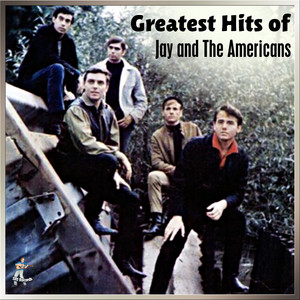 Jay & The Americans - Greatest Hits album