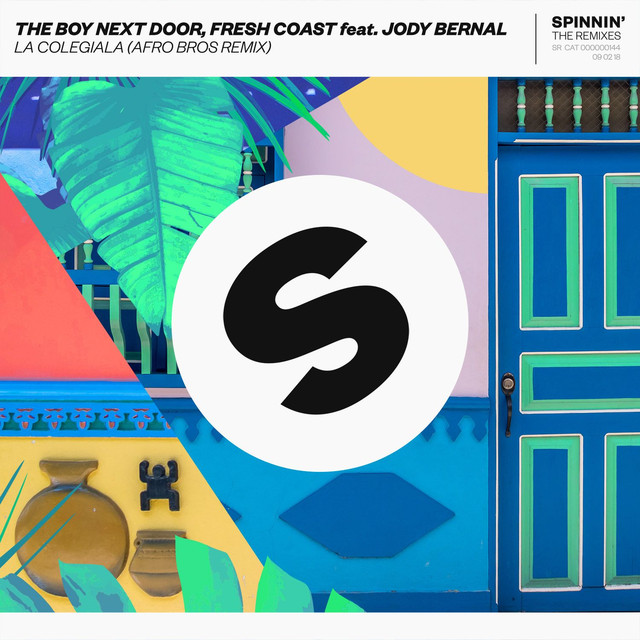 The Boy Next Door & Fresh Coast & Jody Bernal & Afro Bros - La Colegiala (feat. Jody Bernal) [Afro Bros Remix]