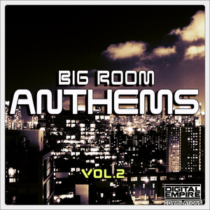 Big Room Anthems, Vol. 2 Albumcover