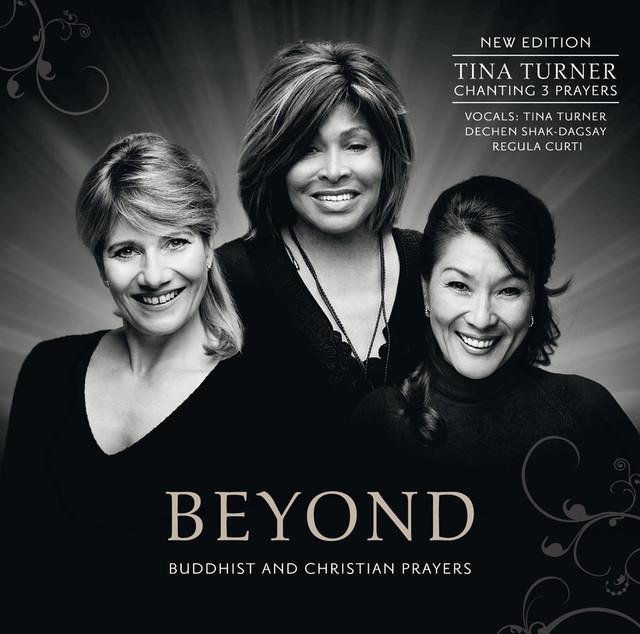 Tina Turner, Regula Curti, Dechen Shak-Dagsay, Pit Loew Beyond (New Edition) [Swiss Version] album cover