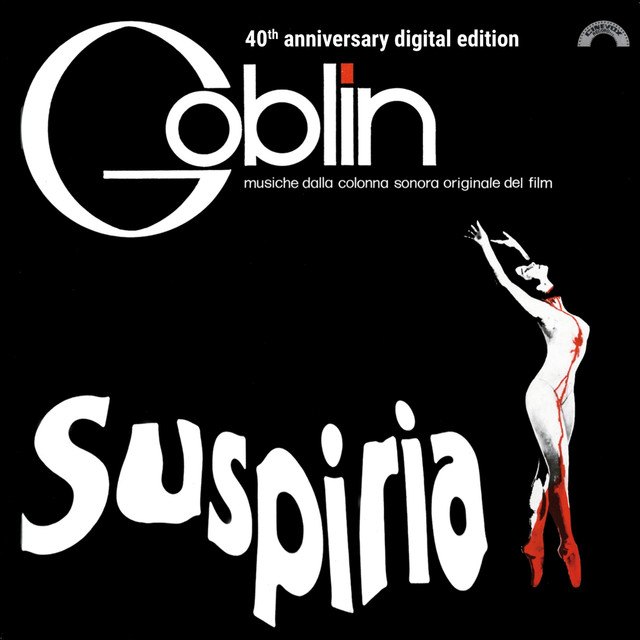 Suspiria (40th Anniversary) [Original Motion Picture Soundtrack]