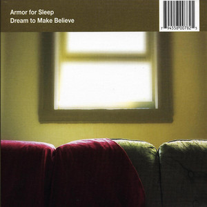 Dream to Make Believe - Armor For Sleep