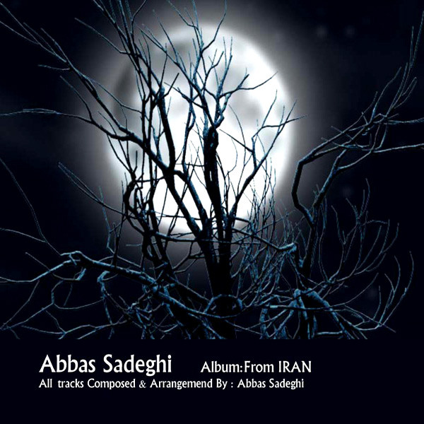 Listen To Abbas Sadeghi