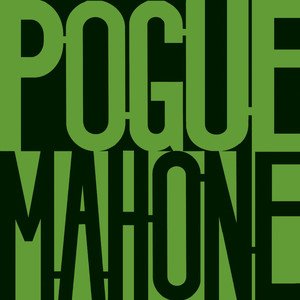 Pogue Mahone [Expanded]  - Pogues