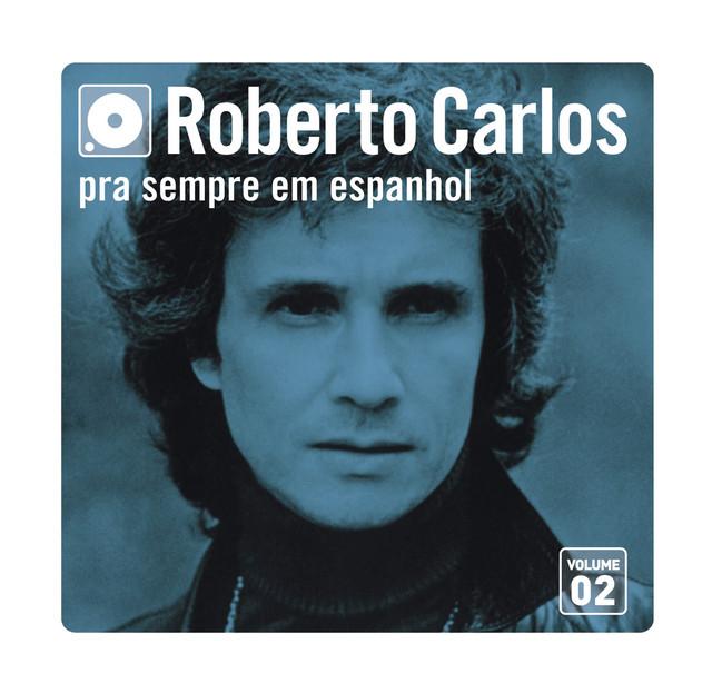 Pra Sempre Em Espanhol - Vol. 2