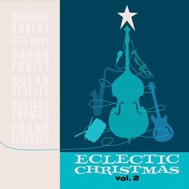 Eclectic Christmas, Vol. II