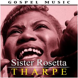 Seeking Sister Rosetta Tharpe