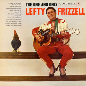 The One and Only Lefty Frizzell album