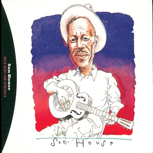 Delta Blues And Spirituals By Son House album