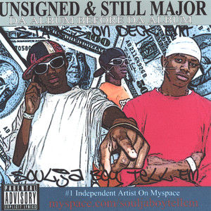 Unsigned and Still Major Da Album Before Da Album Albumcover