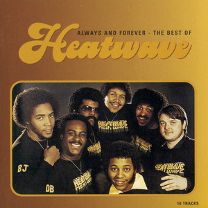 ALWAYS AND FOREVER - THE BEST OF HEATWAVE album