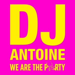 We Are the Party Albumcover
