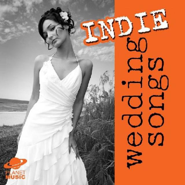 Indie Wedding Songs.Indie Wedding Songs By The Hit Co On Spotify