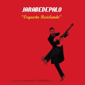 Orquesta Reciclando - Jarabe De Palo