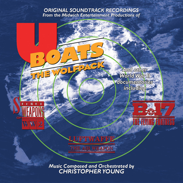U-Boats: The Wolfpack Original Motion Picture Soundtrack