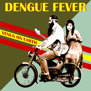 Dengue Fever, Tiger Phone Card på Spotify