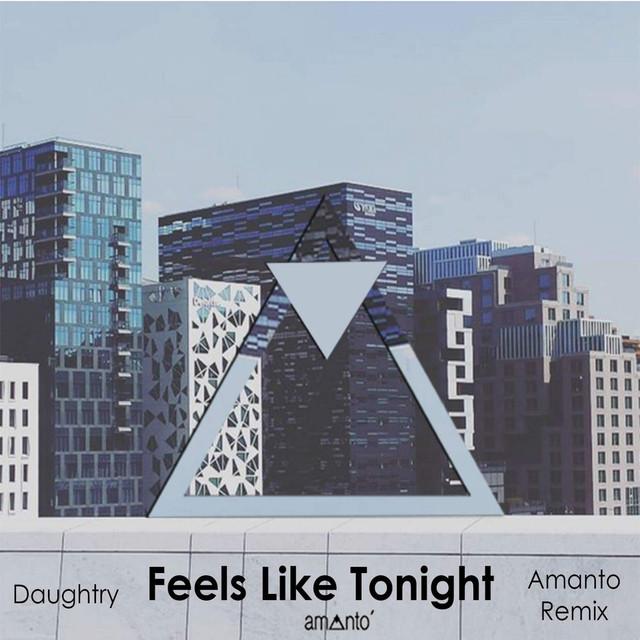 Feels Like Tonight (Amanto Remix)