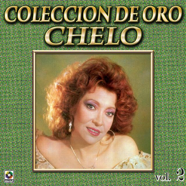 Chelo Coleccion De Oro, Vol. 2 - Tu Partida