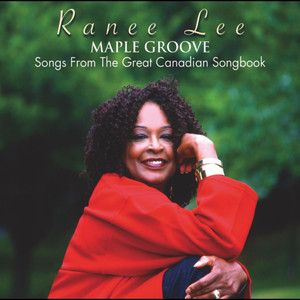 Maple Groove - Songs From The Great Canadian Songbook album