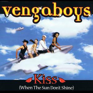 Kiss (When The Sun Don't Shine) Albümü