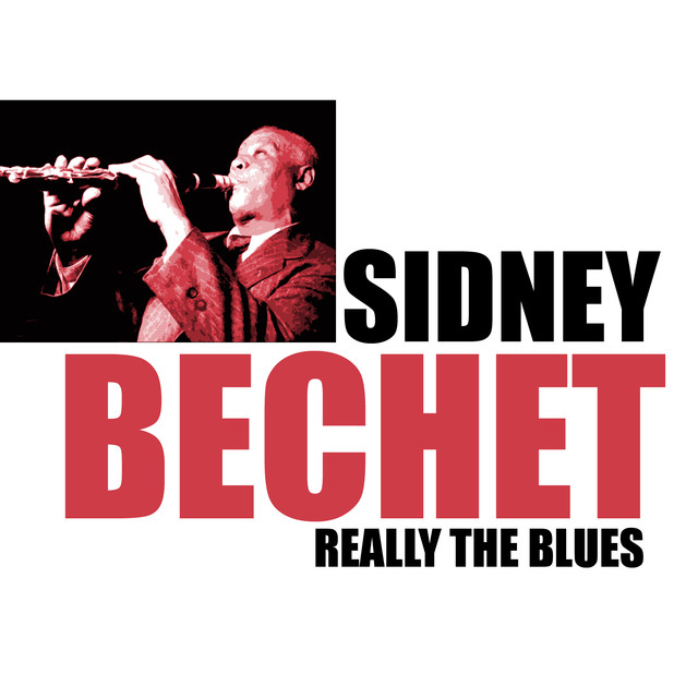 Sidney Bechet Really the Blues album cover