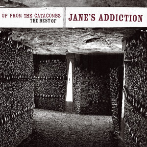 Up From The Catacombs: The Best Of Jane's Addiction (Digital Version) Albumcover