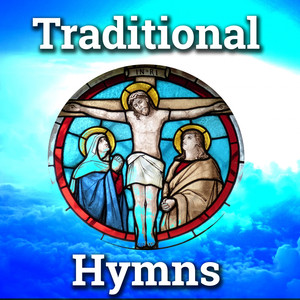 Traditional Hymns - Traditional