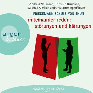 Miteinander reden: Störungen und Klärungen - Die Psychologie der Kommunikation, Teil 1 (Gekürzte Fassung) Audiobook
