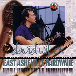 David Wilcox East Asheville Hardware cover