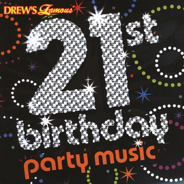 21st Birthday Party Music By The Hit Crew On Spotify