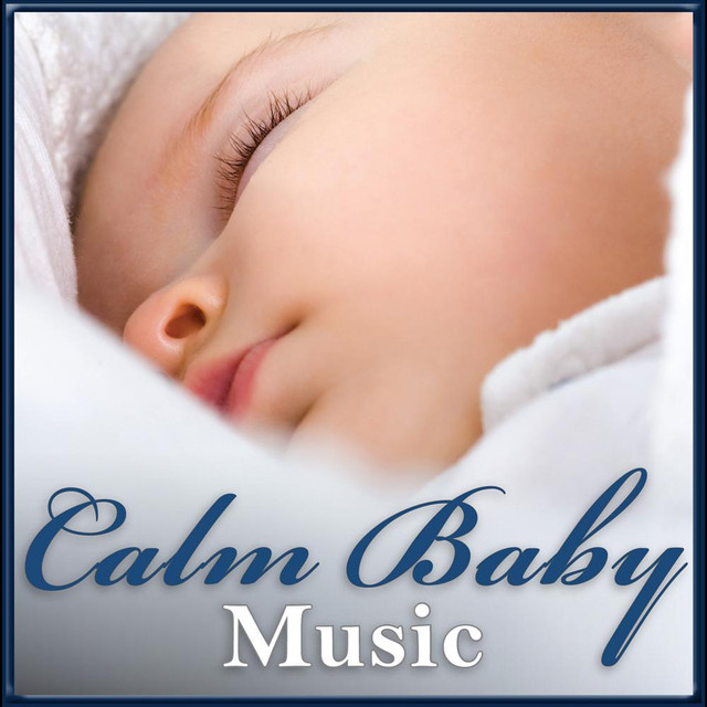Calm Baby Music Great Songs For Babies Relaxing Sleeping Settling Down By Soothing White Noise On Spotify