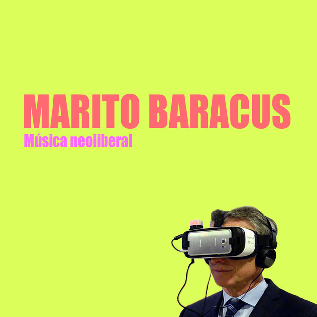 Album cover for Música Neoliberal by Marito Baracus