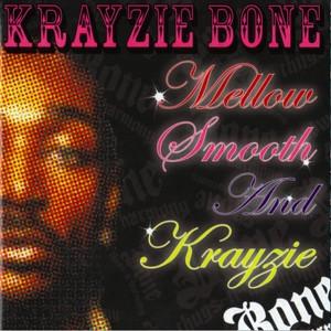 Mellow, Smooth & Krayzie Albumcover