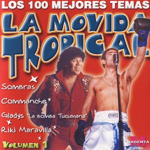 La Movida Tropical: Los 100 Mejores Temas Vol. 1 - Los Chakales