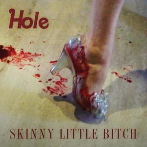 Skinny Little Bitch