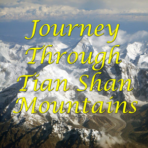 Journey Through Tian Shan Mountains Albumcover