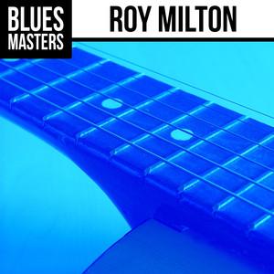 Blues Masters: Roy Milton album